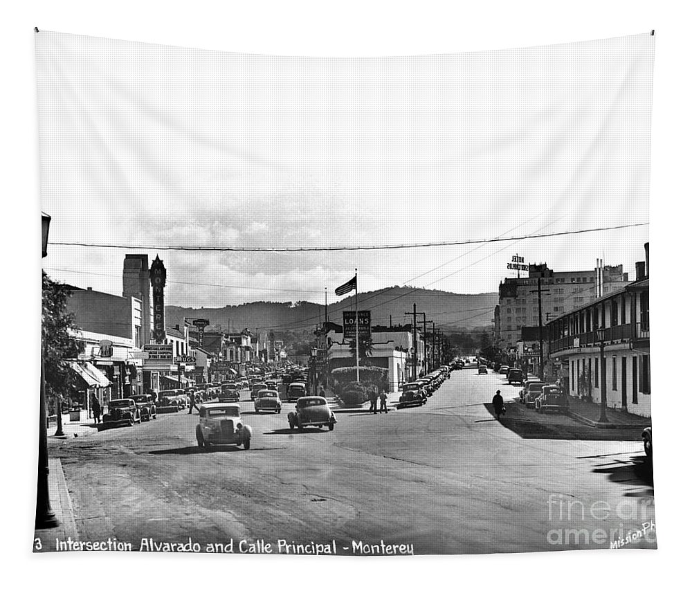 Intersection Of Alvarado And Calle Principal St.s Tapestry featuring the photograph Intersection Of Alvarado And Calle Principal St.s, Monterey Circa 1940 by California Views Archives Mr Pat Hathaway Archives