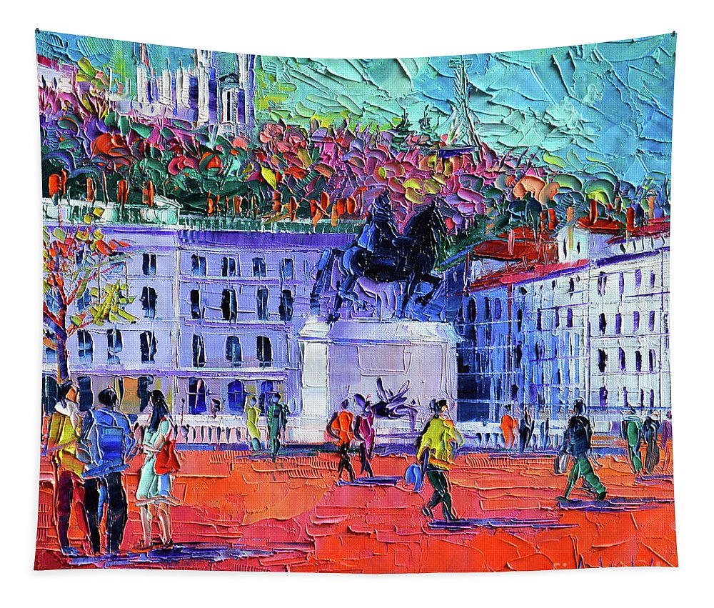 Place Tapestry featuring the painting La Place Bellecour A Lyon by Mona Edulesco
