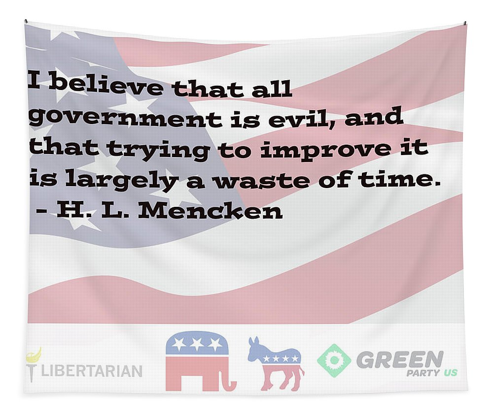 Democracy Tapestry featuring the digital art Mencken Quote 6 by Bruce