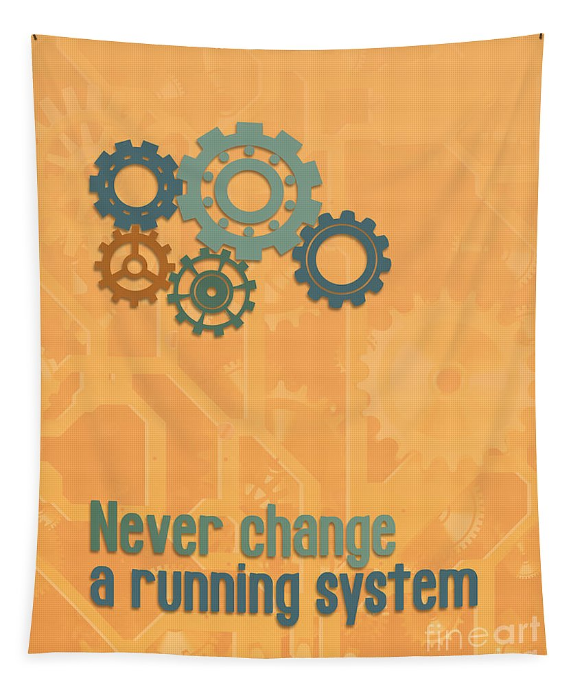 Fine Tapestry featuring the digital art Never Change A Running System by Jutta Maria Pusl
