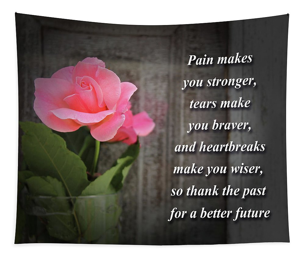 Pain Makes You Stronger Tapestry featuring the digital art Pain Makes You Stronger Motivational Quotes by Daniel Ghioldi