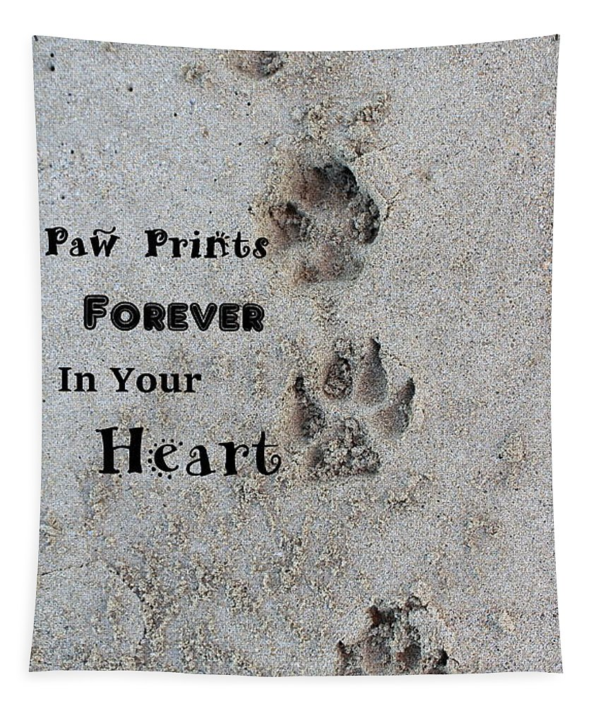 Paw Prints Tapestry featuring the photograph Paw Prints Forever In Your Heart by Fiona Kennard