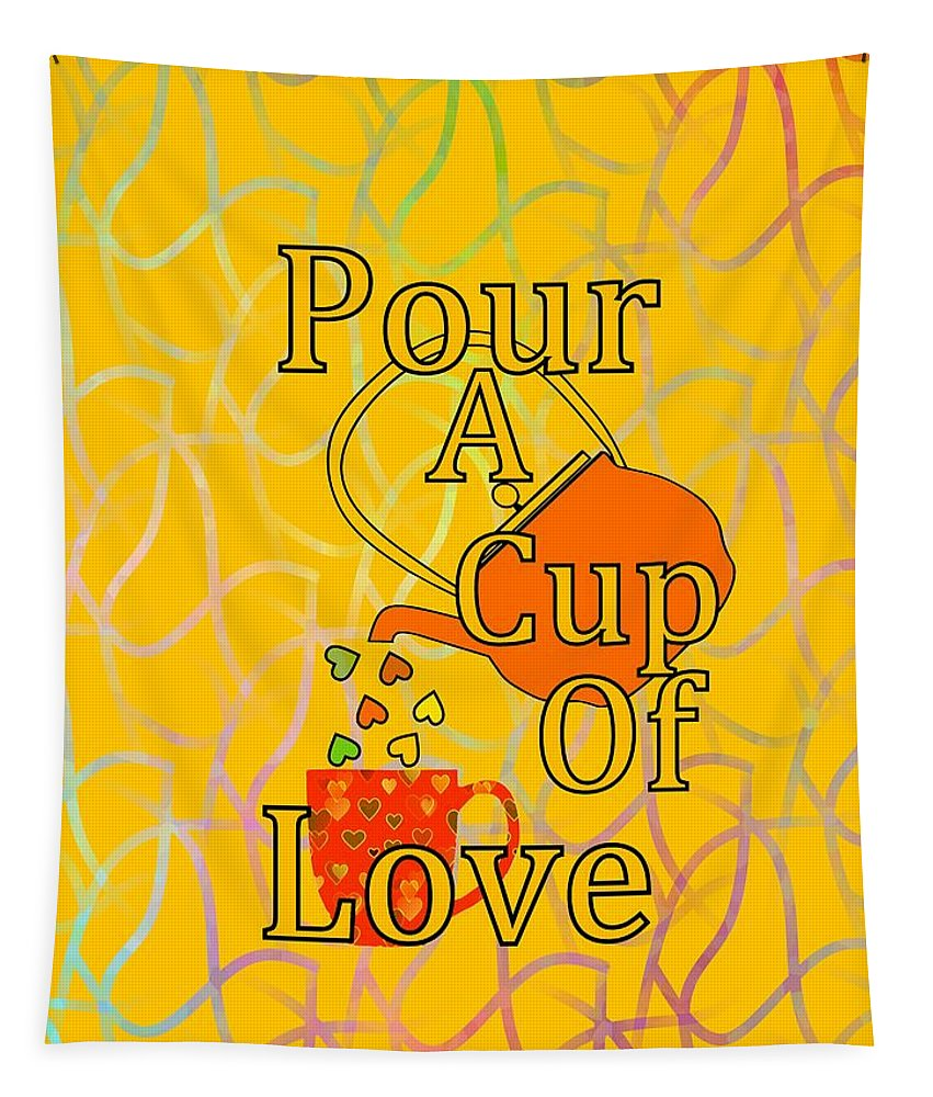 Cute Teapot Wall Art Tapestry featuring the digital art Pour A Cup Of Love - Beverage Art by Kathleen Sartoris
