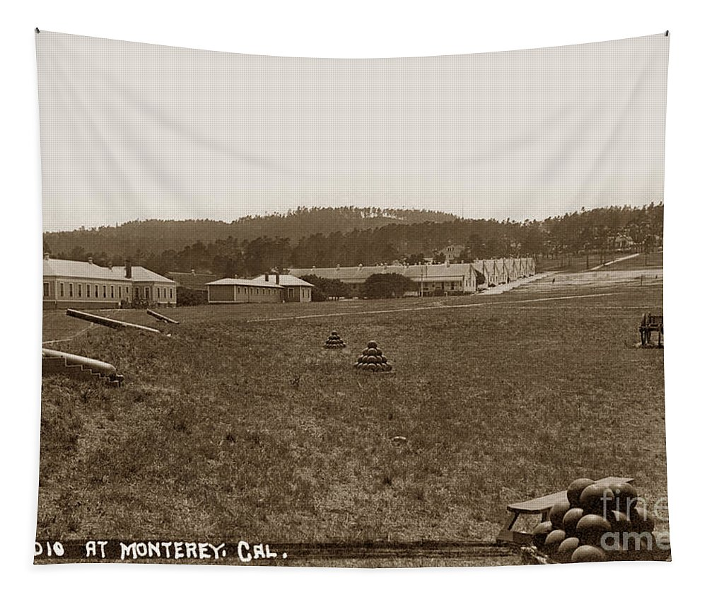 Presidio Of Monterey Tapestry featuring the photograph Presidio Of Monterey, Cal. Circa 1910 by California Views Archives Mr Pat Hathaway Archives