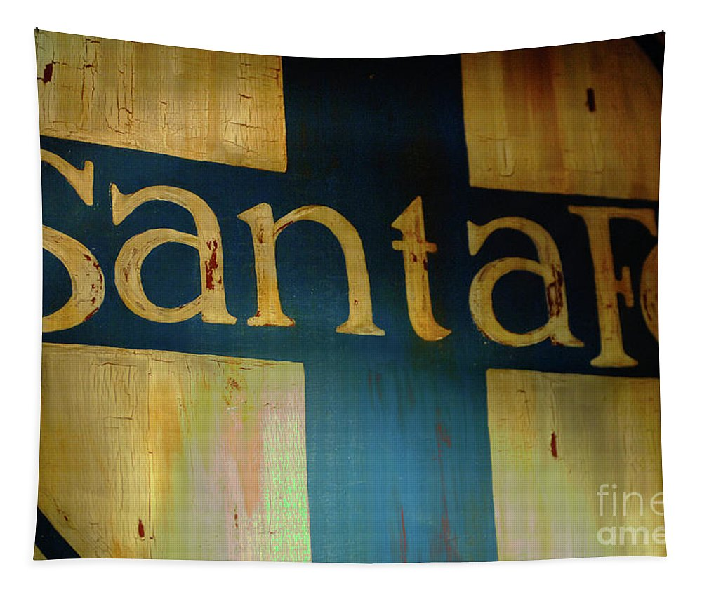 Santa Fe Tapestry featuring the photograph Santa Fe Vintage Sign by Bob Christopher