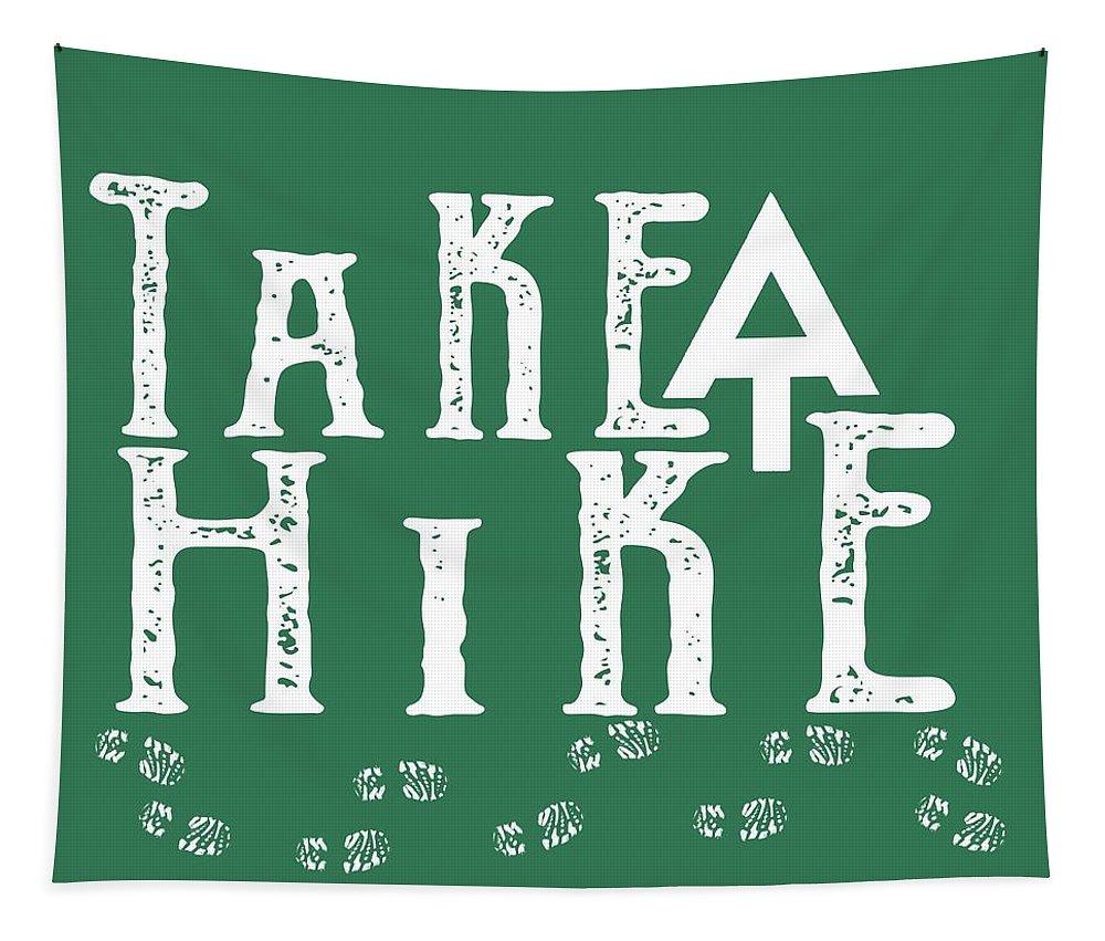 Appalachian Trail Tshirt Tapestry featuring the digital art Take A Hike by Heather Applegate