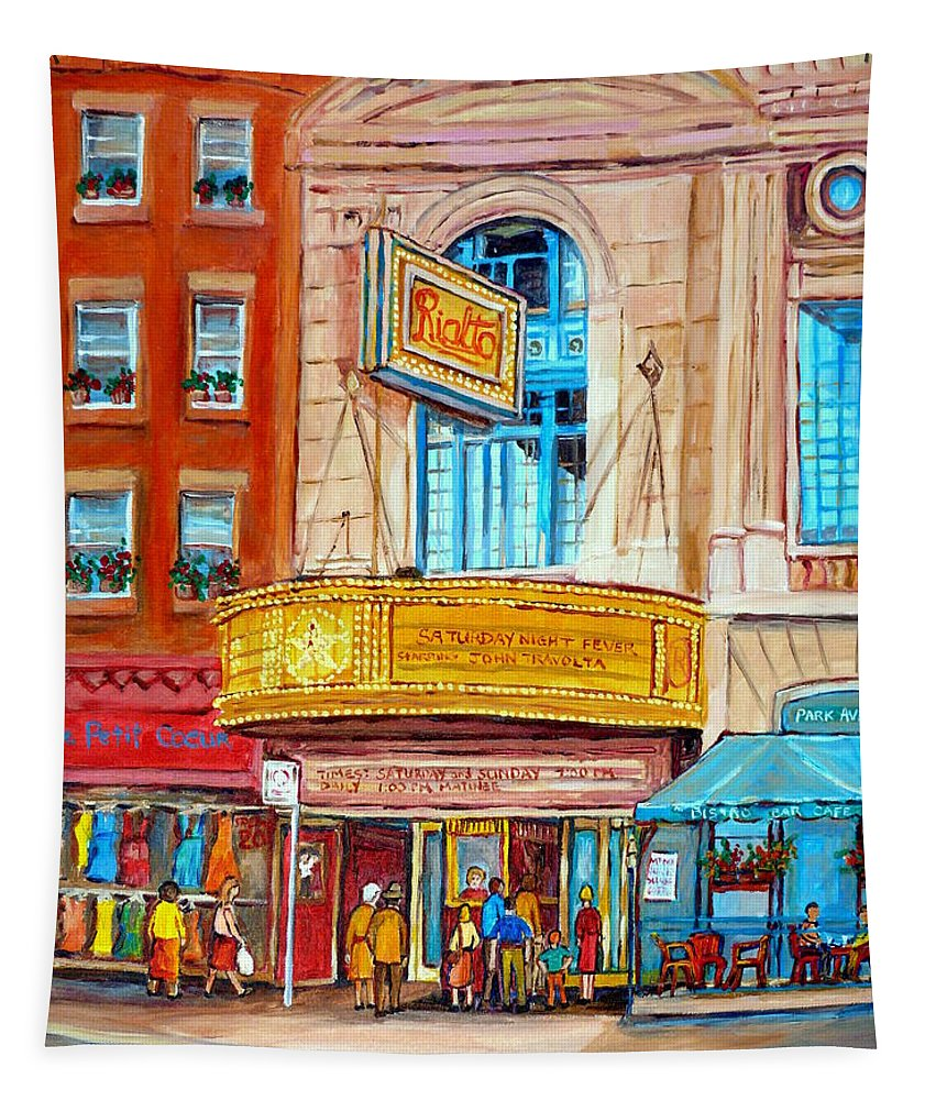 Montreal Tapestry featuring the painting The Rialto Theatre Montreal by Carole Spandau