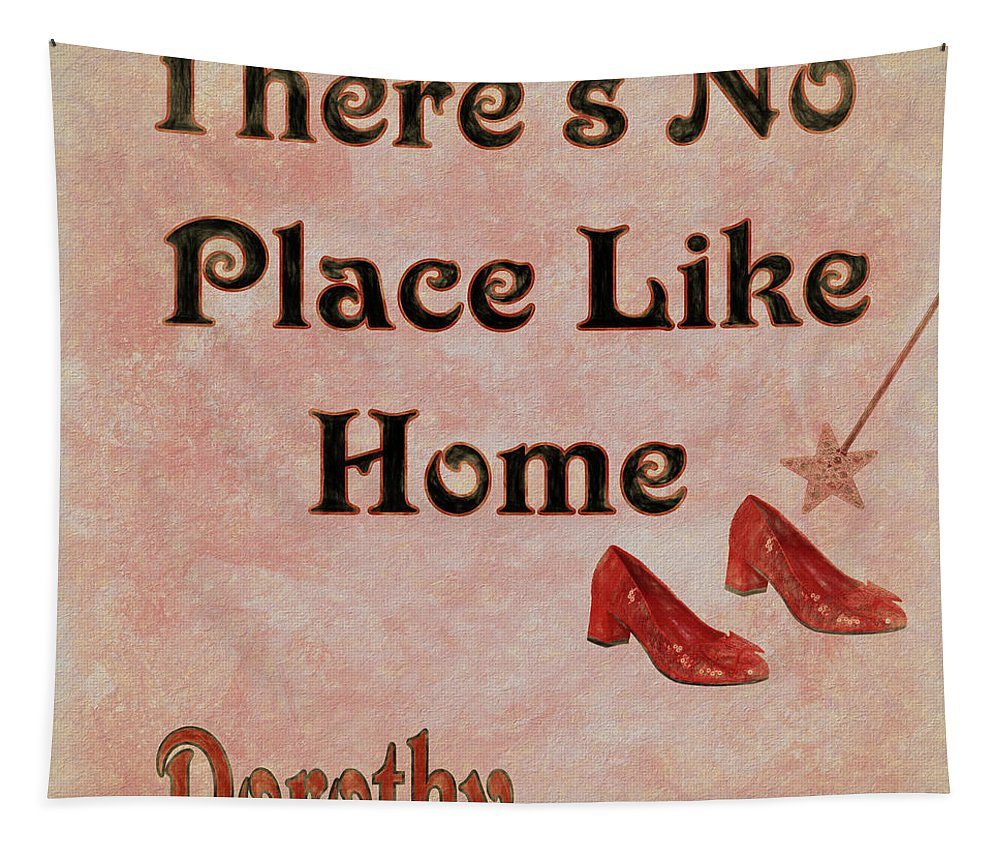 There's No Place Like Home Tapestry featuring the mixed media There's No Place Like Home by Dan Sproul