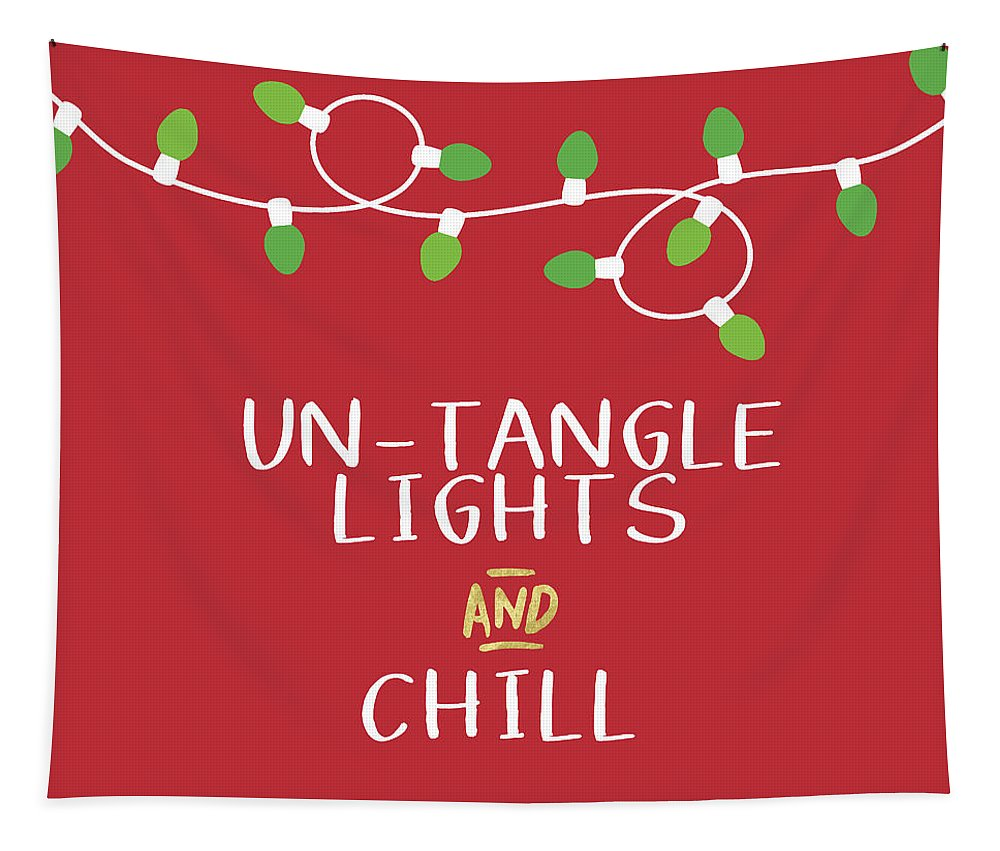 Christmas Lights Tapestry featuring the digital art Untangle Lights And Chill- Art By Linda Woods by Linda Woods
