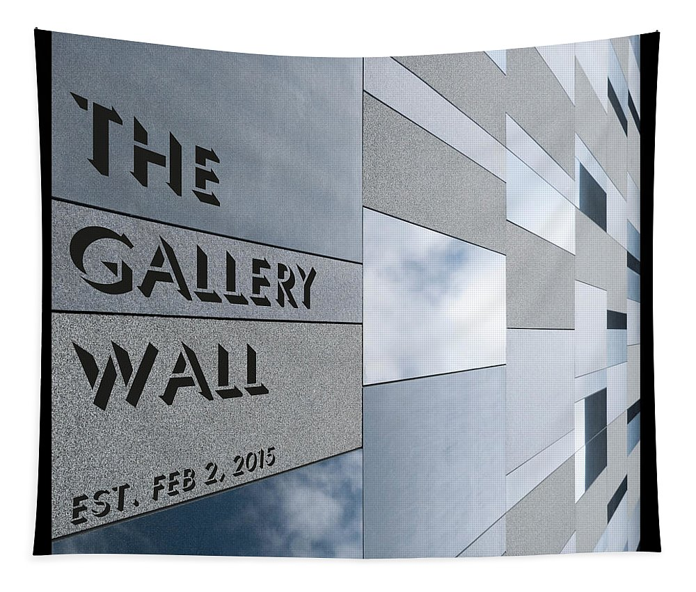 Tapestry featuring the photograph Up The Wall-the Gallery Wall Logo by Wendy Wilton