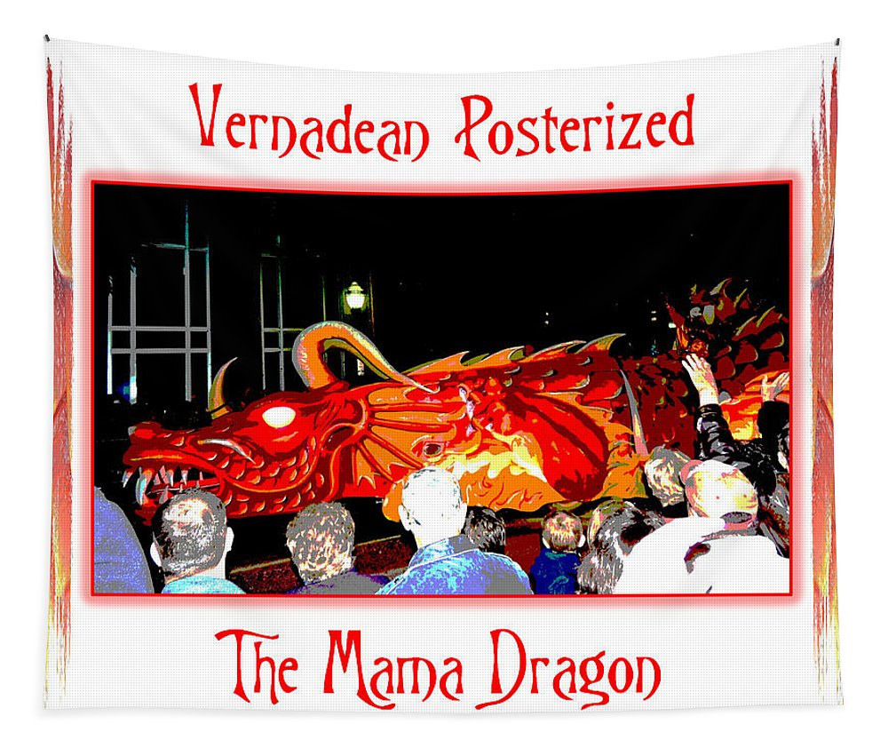 Digital Art Tapestry featuring the photograph Vernadean Posterized - The Mama Dragon by Marian Bell
