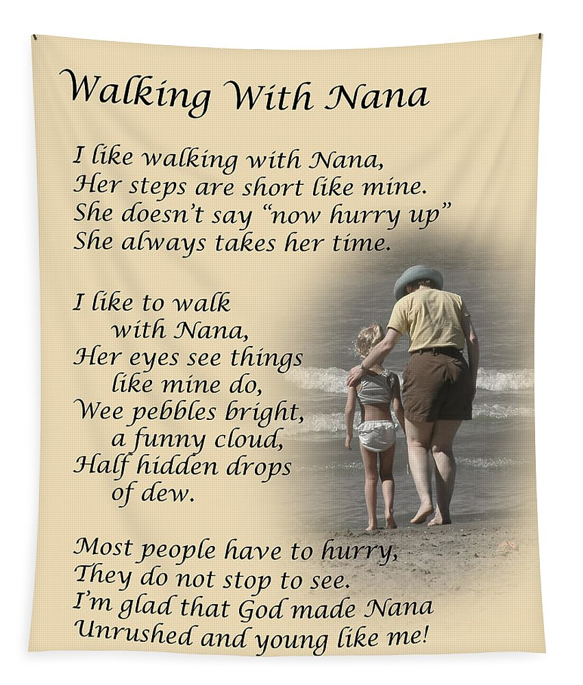 Poem Tapestry featuring the photograph Walking With Nana by Dale Kincaid