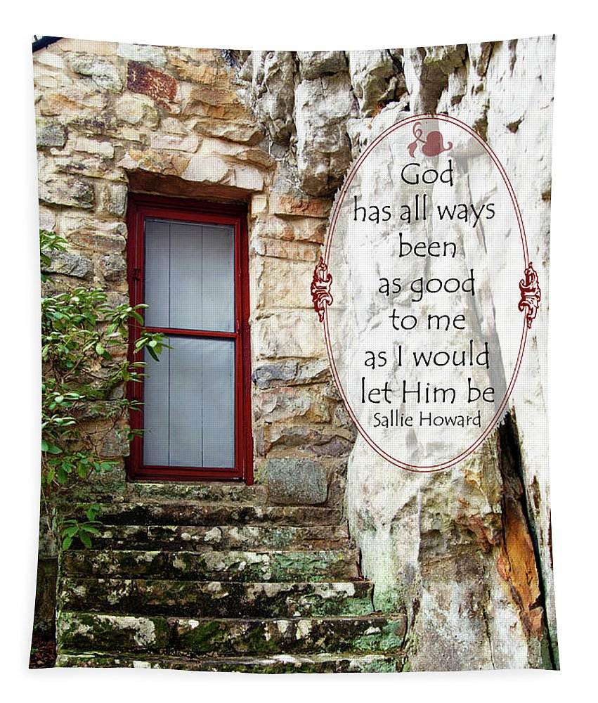 Sallie Howard Memorial Chapel Tapestry featuring the photograph With Me - Quote by Anita Faye