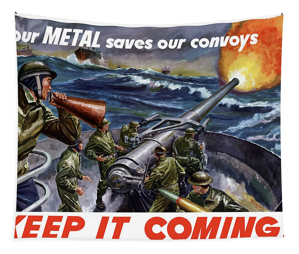 Wwii Tapestry featuring the painting Your Metal Saves Our Convoys by War Is Hell Store