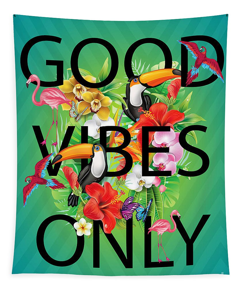 Tropical Tapestry featuring the digital art Good Vibe Only 2 by Mark Ashkenazi