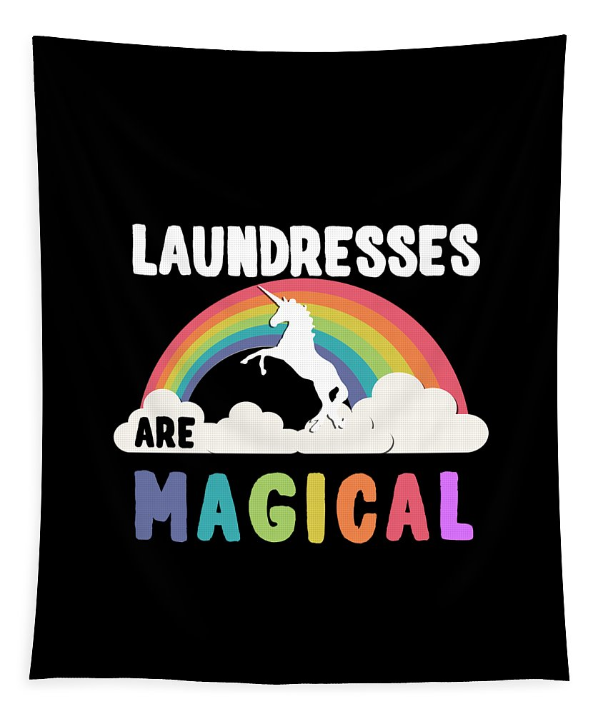 Unicorn Tapestry featuring the digital art Laundresses Are Magical by Flippin Sweet Gear