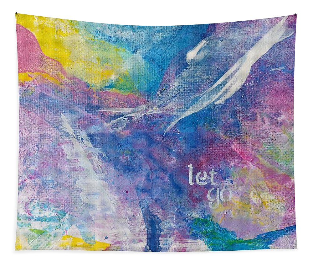 Coloful Tapestry featuring the painting Let Go by A Bacia