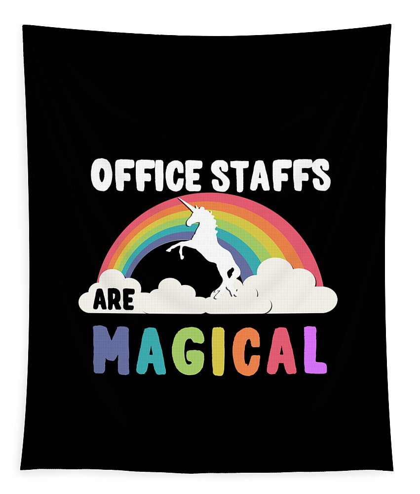 Unicorn Tapestry featuring the digital art Office Staffs Are Magical by Flippin Sweet Gear