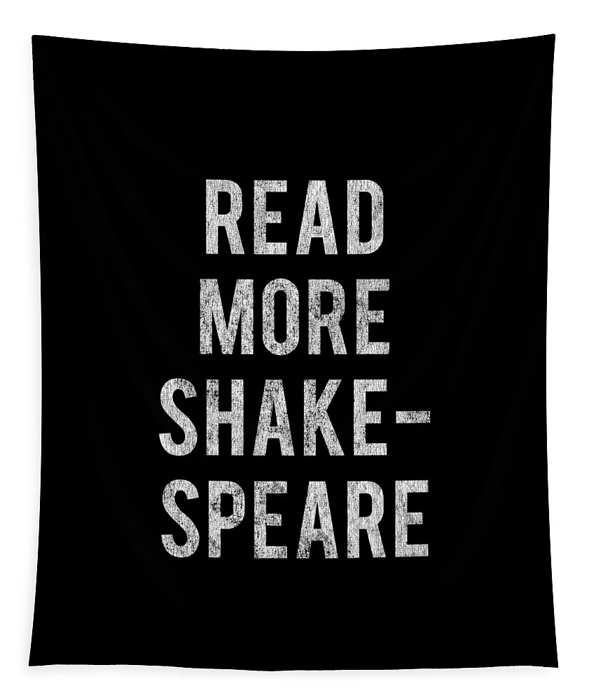 Cool Tapestry featuring the digital art Read More Shakespeare Vintage by Flippin Sweet Gear
