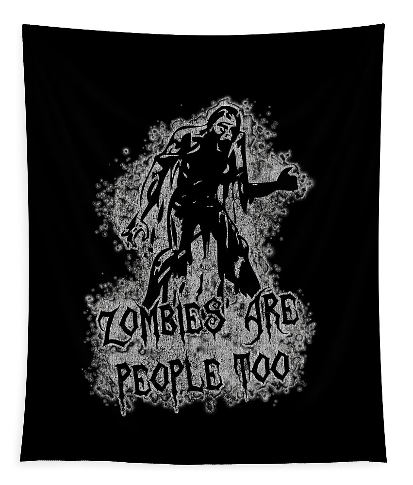 Cool Tapestry featuring the digital art Zombies Are People Too Halloween Vintage by Flippin Sweet Gear