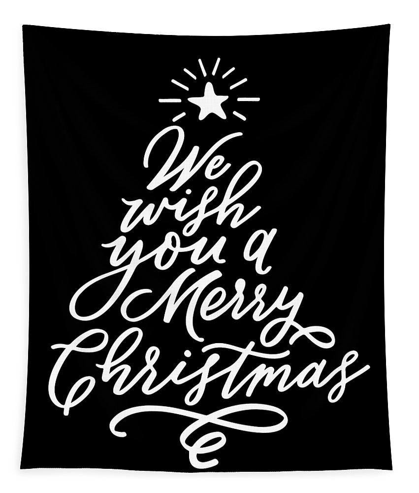 Merry Christmas Typography Tapestry featuring the digital art We Wish You A Merry Christmas Typography Tree by Sweet Birdie Studio