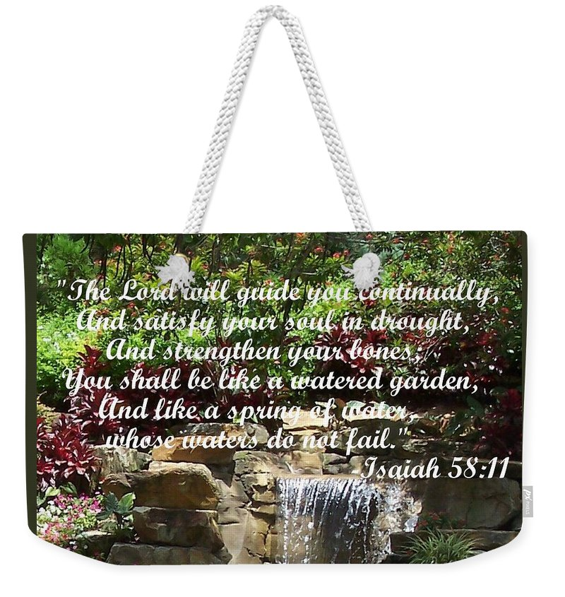 Inspirational Weekender Tote Bag featuring the photograph Watered Garden by Pharris Art
