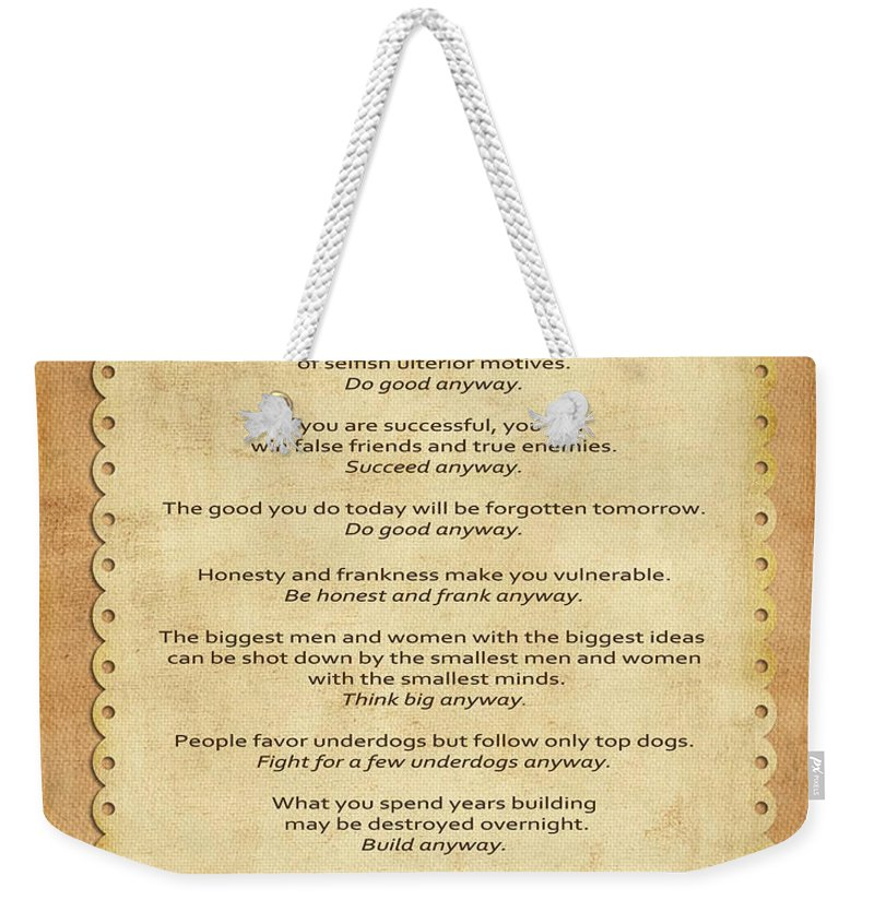 The Paradoxical Commandments Weekender Tote Bag featuring the photograph 159- The Paradoxical Commandments by Joseph Keane