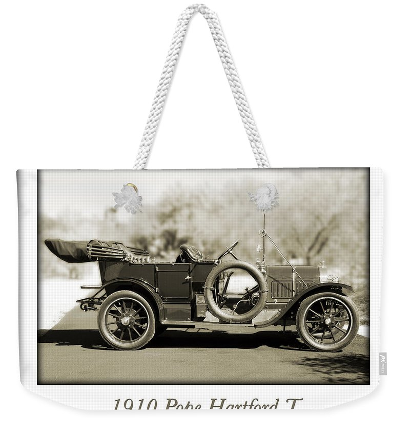 1910 Pope Hartford T Weekender Tote Bag featuring the photograph 1910 Pope Hartford T by Jill Reger