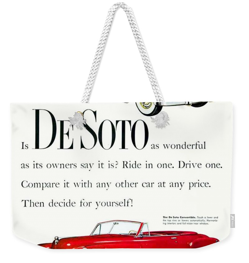 Desoto Weekender Tote Bag featuring the digital art 1950 - De Soto Sportsman Convertible - Advertisement - Color by John Madison