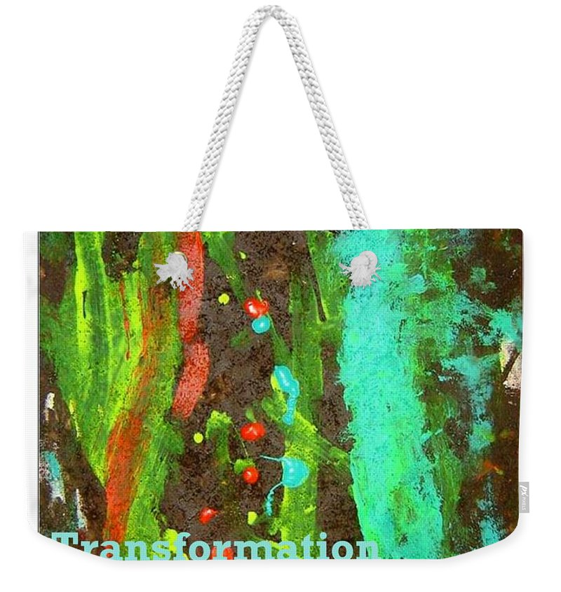 Transformation Greeting Cards Weekender Tote Bag featuring the mixed media Transformation by Luz Elena Aponte