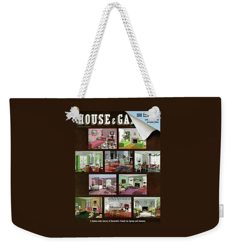 Illustration Weekender Tote Bag featuring the photograph A House And Garden Cover Of Interior Design by Urban Weis