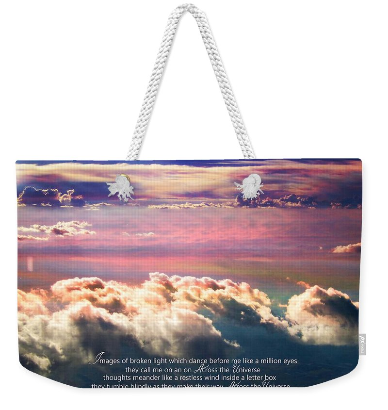 Clouds Weekender Tote Bag featuring the photograph Across The Universe by Cindy Greenstein