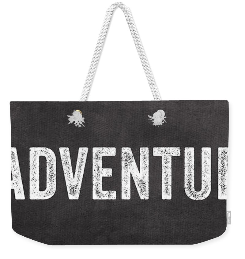 Sign Weekender Tote Bag featuring the mixed media Adventure by Linda Woods