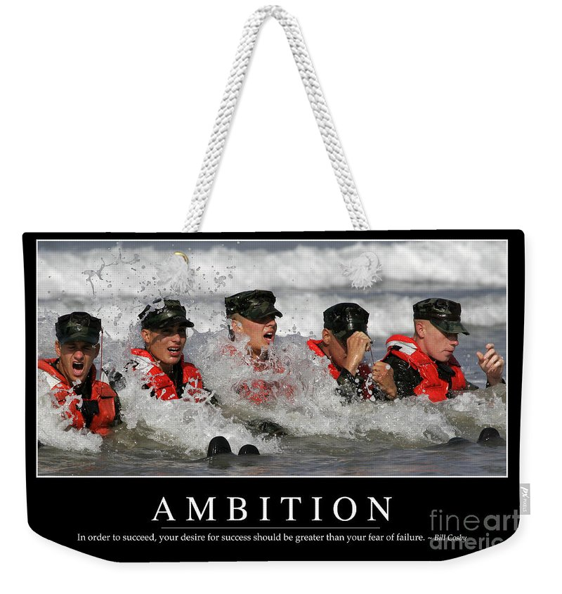 Horizontal Weekender Tote Bag featuring the photograph Ambition Inspirational Quote by Stocktrek Images