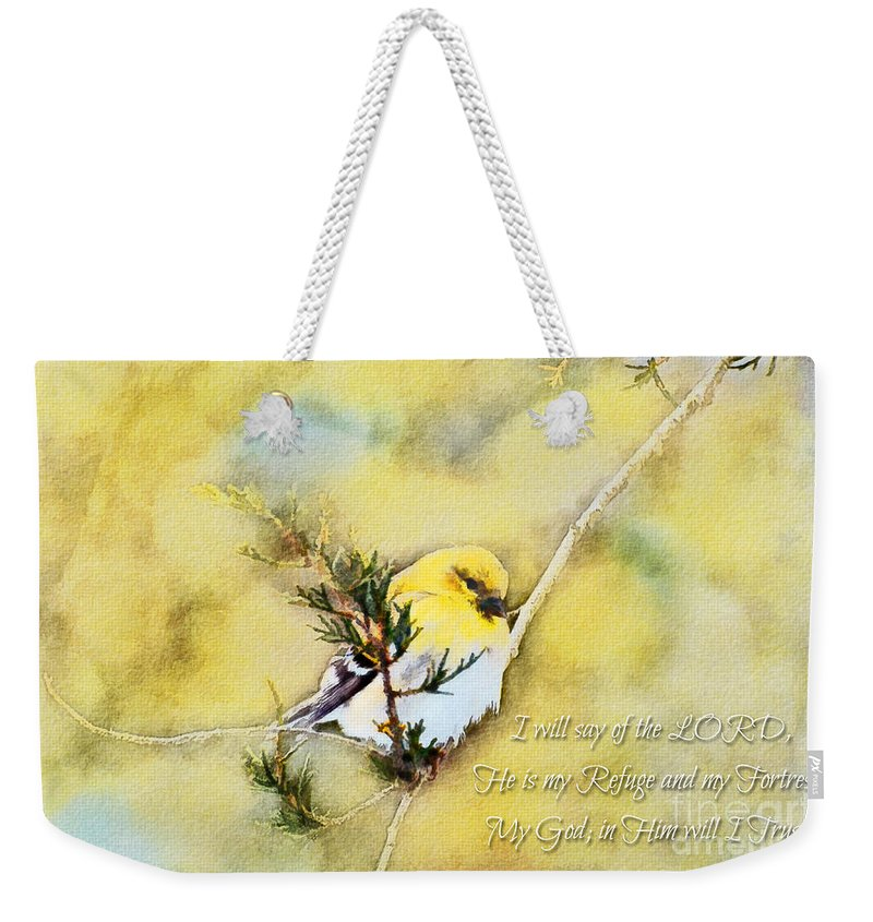 Branch Weekender Tote Bag featuring the photograph American Goldfinch On A Cedar Twig With Digital Paint And Verse by Debbie Portwood