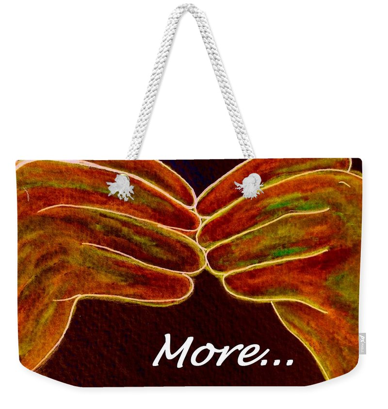 More Weekender Tote Bag featuring the painting American Sign Language More by Eloise Schneider Mote