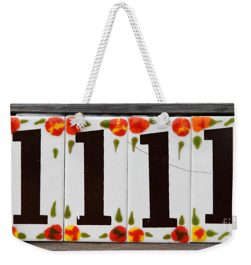 1111 Weekender Tote Bag featuring the photograph Angelic Numbers By Diana Sainz by Diana Raquel Sainz