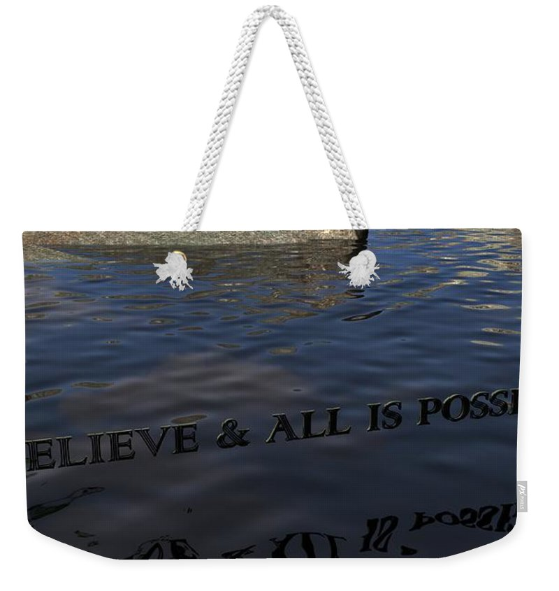 Believe Weekender Tote Bag featuring the digital art Believe And All Is Possible by James Barnes