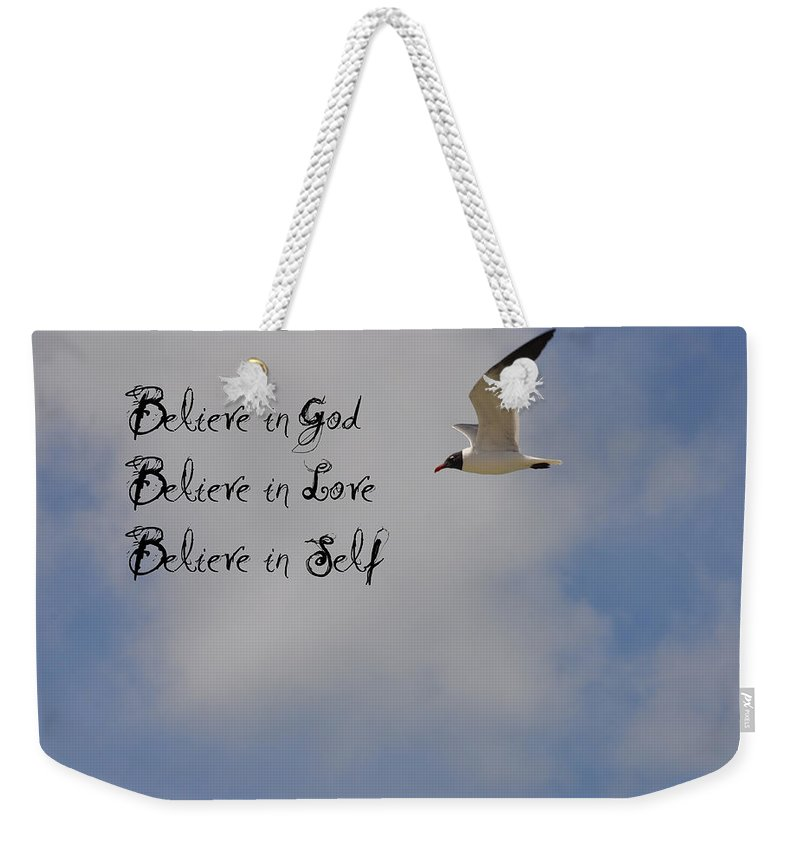 Believe In Weekender Tote Bag featuring the photograph Believe In by Bill Cannon