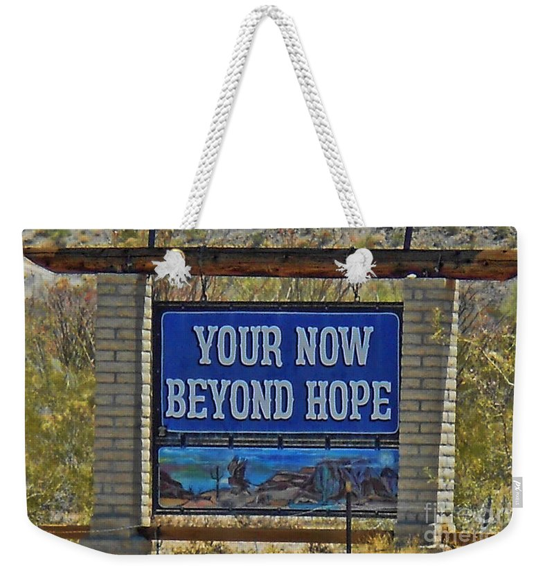 Hope Weekender Tote Bag featuring the photograph Beyond Hope by Tommy Anderson