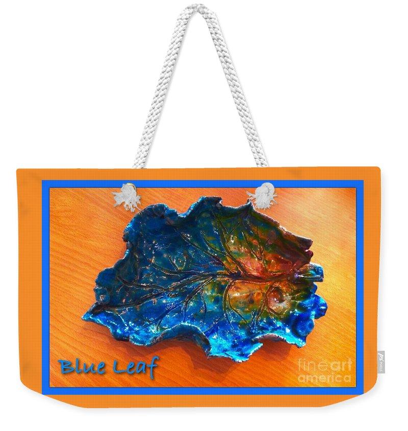 Leaf Design Weekender Tote Bag featuring the ceramic art Blue Leaf Ceramic Design 3 by Joan-Violet Stretch