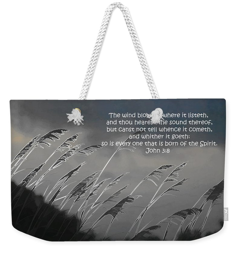 Holy Spirit Weekender Tote Bag featuring the photograph Born Of The Spirit by Kathy Clark