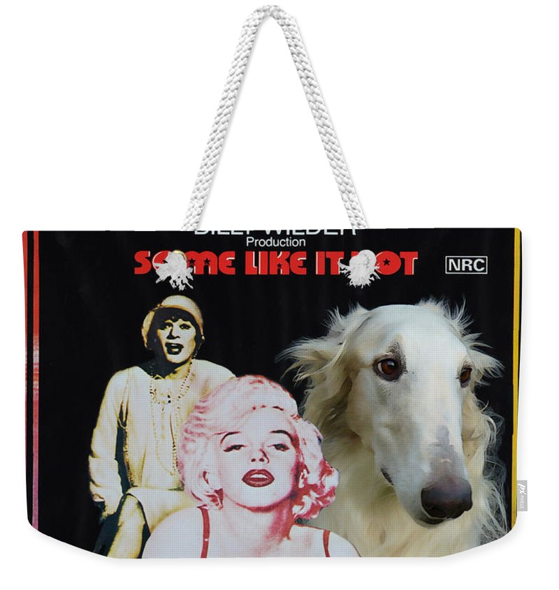 Dog Weekender Tote Bag featuring the painting Borzoi Art - Some Like It Hot Movie Poster by Sandra Sij
