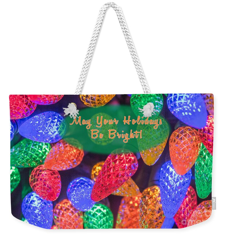 Christmas Lights Weekender Tote Bag featuring the photograph Bright Lights by Phyllis Bradd