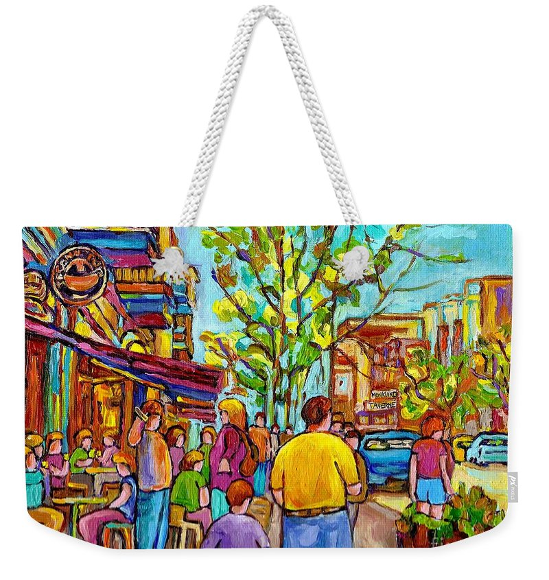 Montreal Streetscene Weekender Tote Bag featuring the painting Cafes In Springtime by Carole Spandau