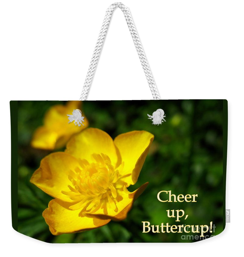 Cheer Up Buttercup Weekender Tote Bag featuring the photograph Cheer Up Buttercup by Patti Whitten