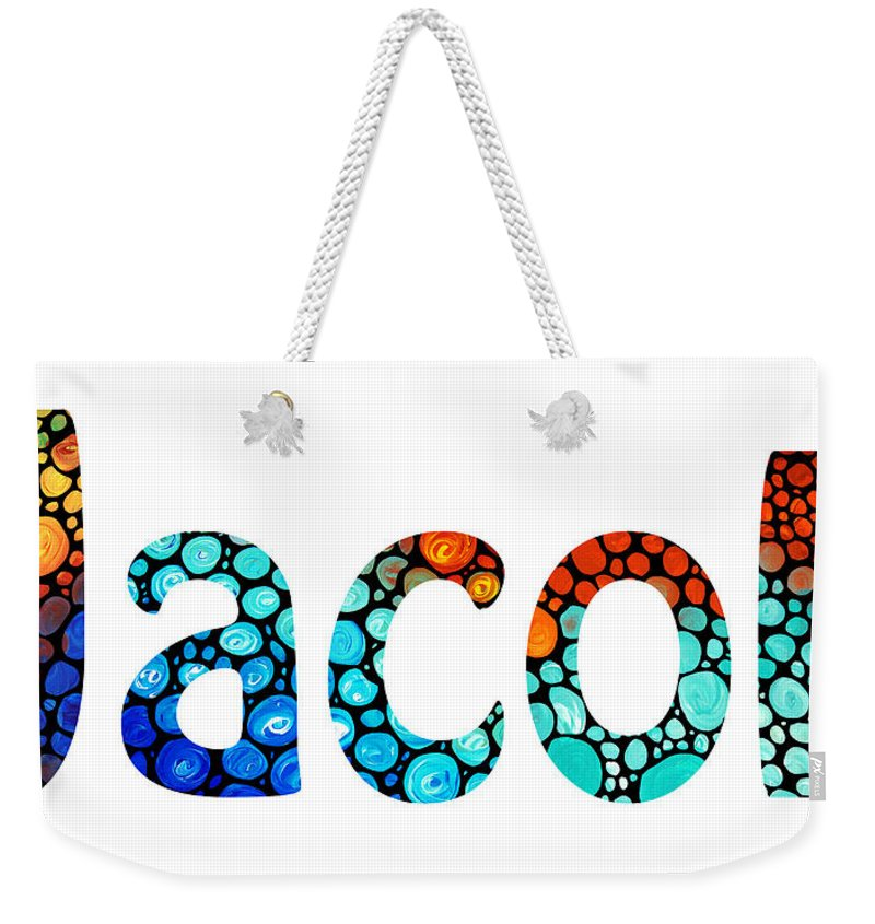 Baby Names Weekender Tote Bag featuring the painting Customized Baby Kids Adults Pets Names - Jacob 2 Name by Sharon Cummings