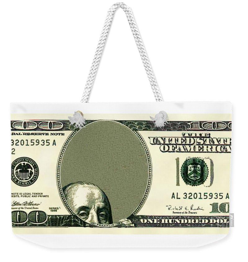Franklin Hides In Center Panel Of $100 Bill Weekender Tote Bag featuring the digital art Dollar Peek A Boo by Chris Van Es