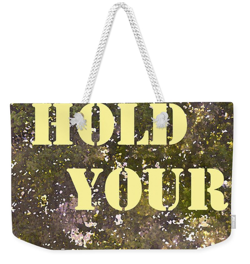 Dont Hold Your Breath Weekender Tote Bag featuring the photograph Dont Hold Your Breath by Pamela Cooper