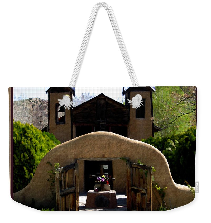 Santuario De Chimayo Weekender Tote Bag featuring the photograph El Santuario De Chimayo by Kurt Van Wagner